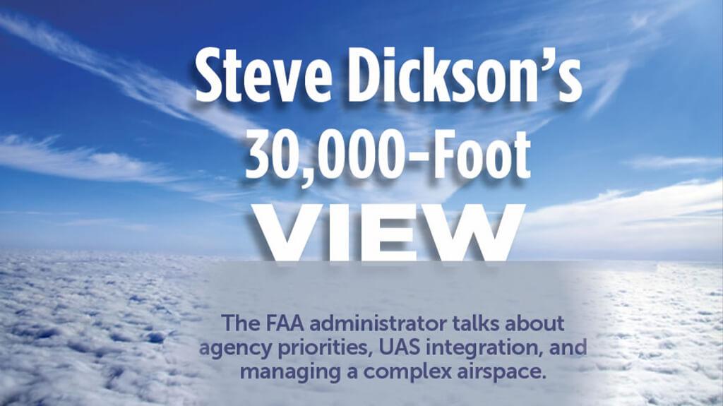 Steve Dickson's 30,000-Foot View