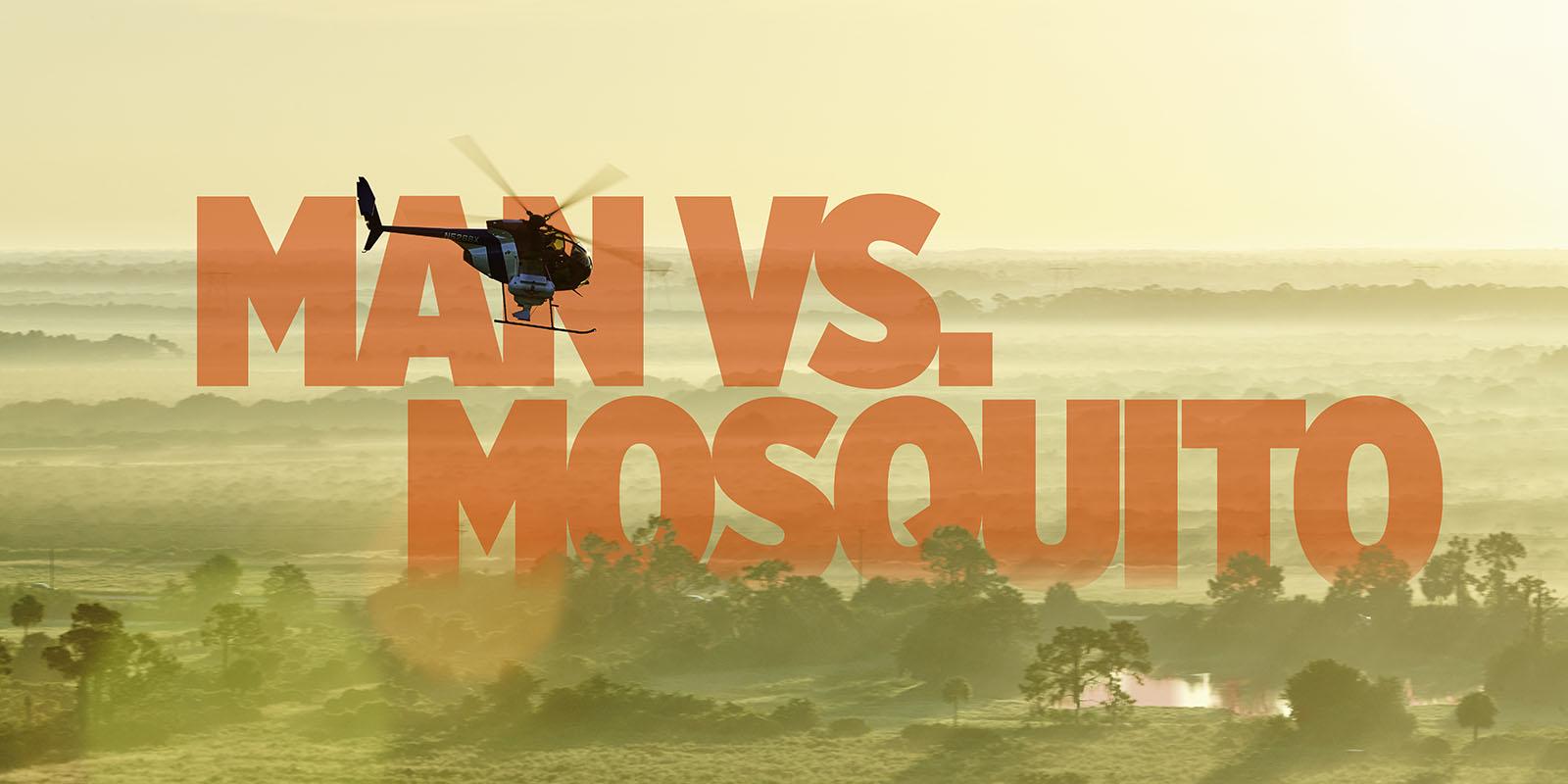 Man vs. Mosquito